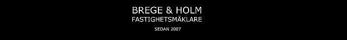 Brege & Holm Fastighetsmäklare